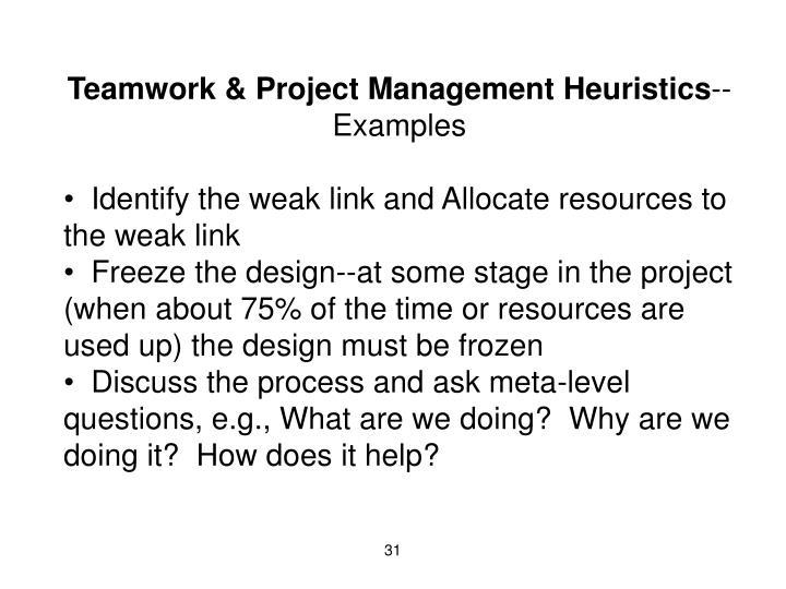 Teamwork & Project Management Heuristics