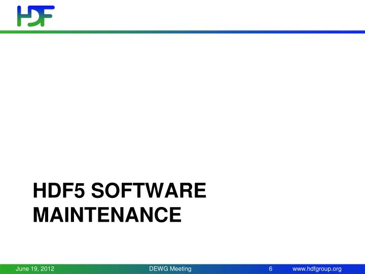 HDF5 software maintenance