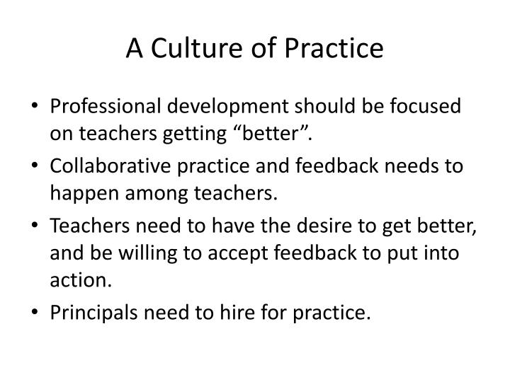 A Culture of Practice