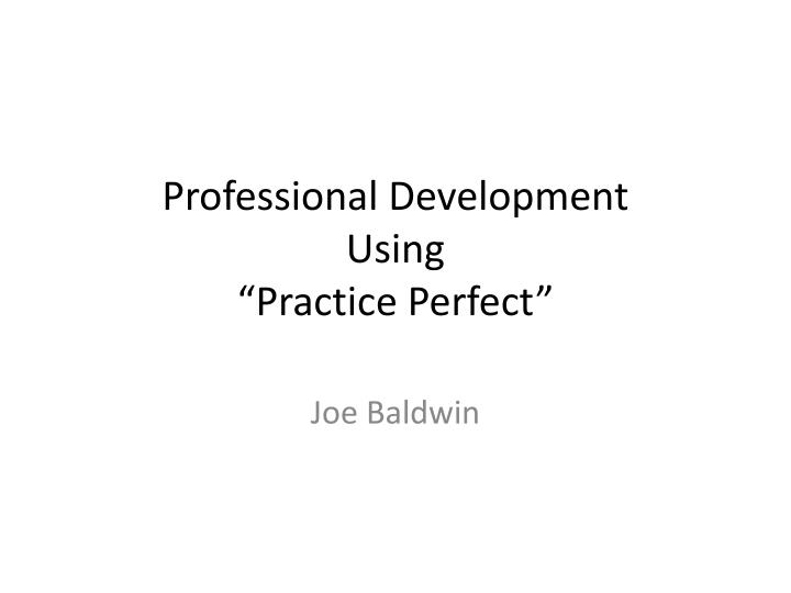 professional development using practice perfect