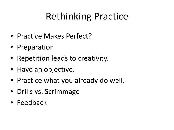 Rethinking Practice
