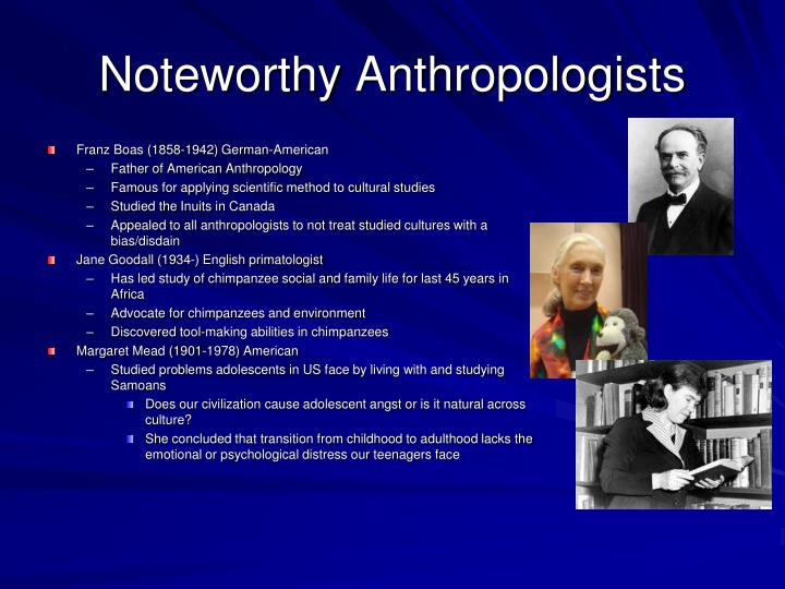 Noteworthy Anthropologists