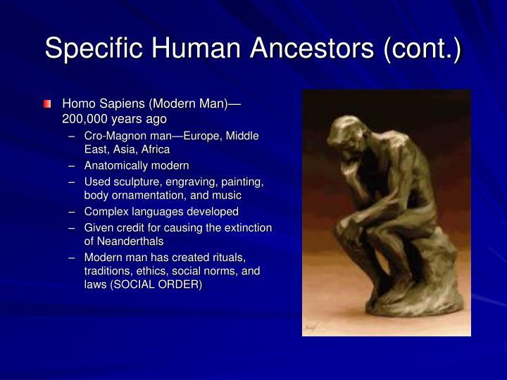 Specific Human Ancestors (cont.)