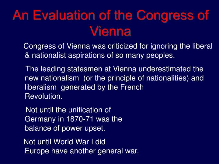 An Evaluation of the Congress of Vienna