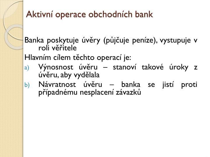 Aktivní operace obchodních bank