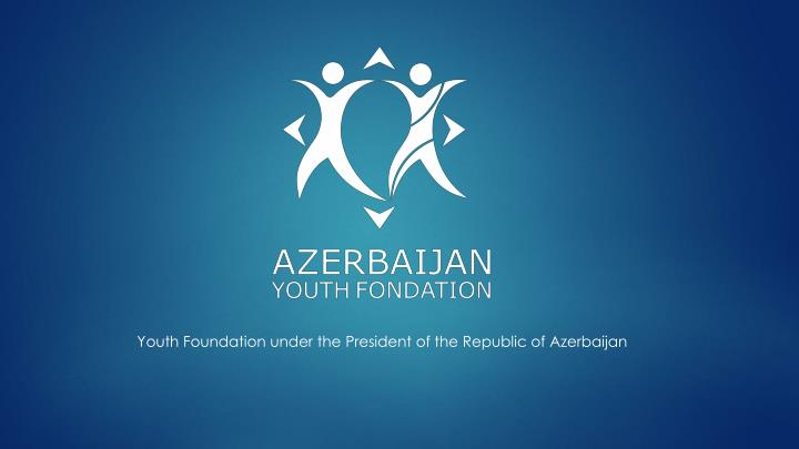 Youth Foundation under the President of the Republic of Azerbaijan