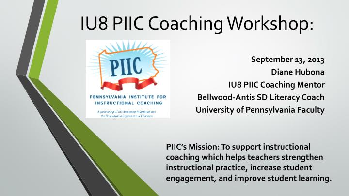 Iu8 piic coaching workshop