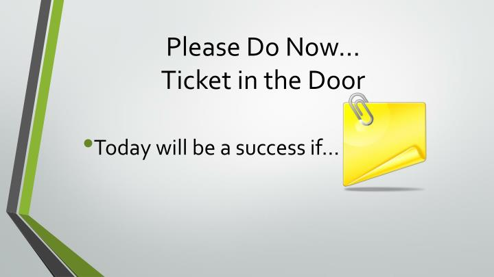 Please do now ticket in the door