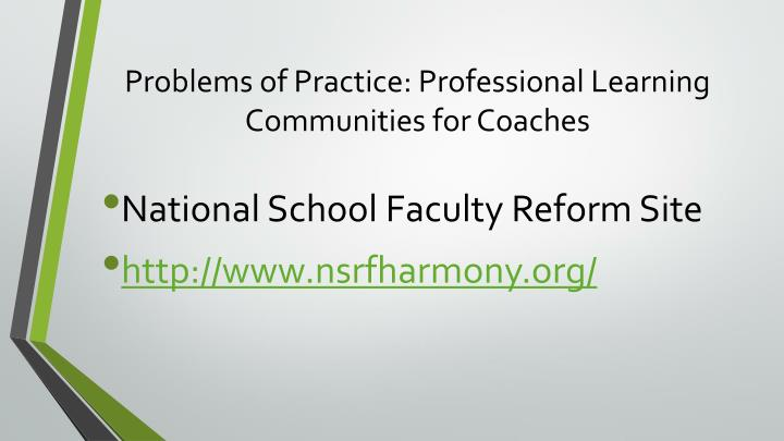 Problems of Practice: Professional Learning Communities for Coaches
