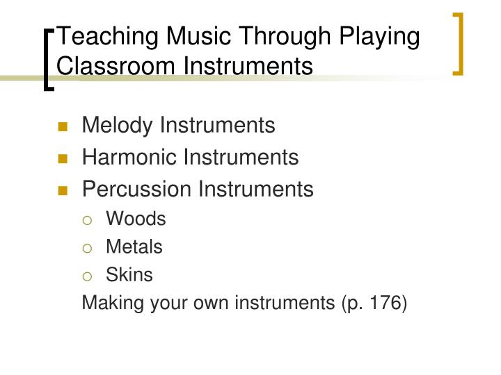 Teaching music through playing classroom instruments1