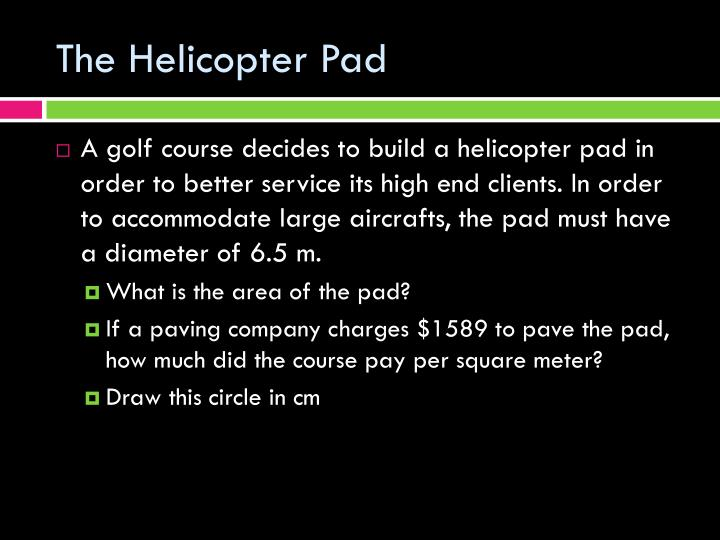 The Helicopter Pad