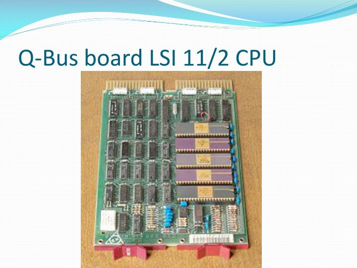 Q-Bus board LSI 11/2 CPU