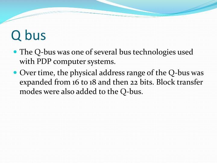 Q bus