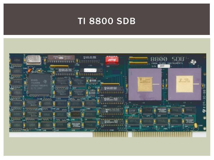 TI 8800 SDB