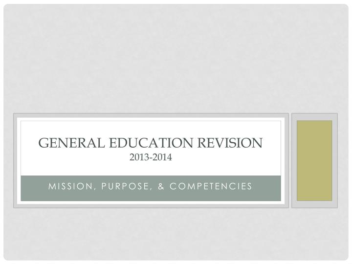 General education revision 2013 2014