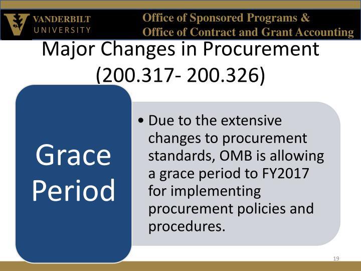 Major Changes in Procurement (200.317- 200.326)