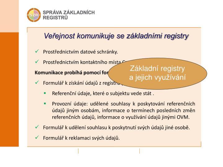 Veřejnost komunikuje se základními registry