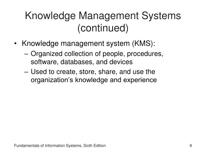 Knowledge Management Systems (continued)