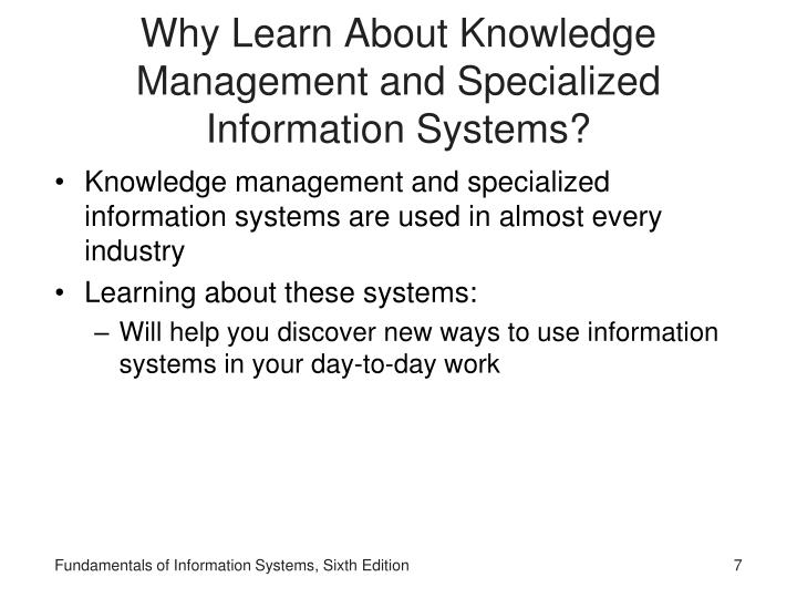 Why Learn About Knowledge Management and Specialized Information Systems?