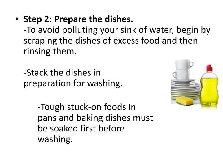 Step 2: Prepare