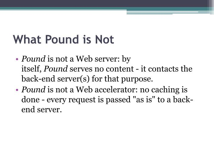 What Pound is Not