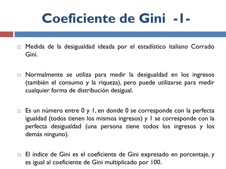 Coeficiente de Gini  -1-