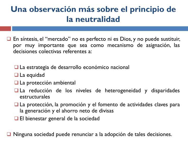 Una observación más sobre el principio de la neutralidad