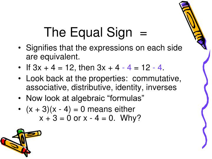The Equal Sign  =
