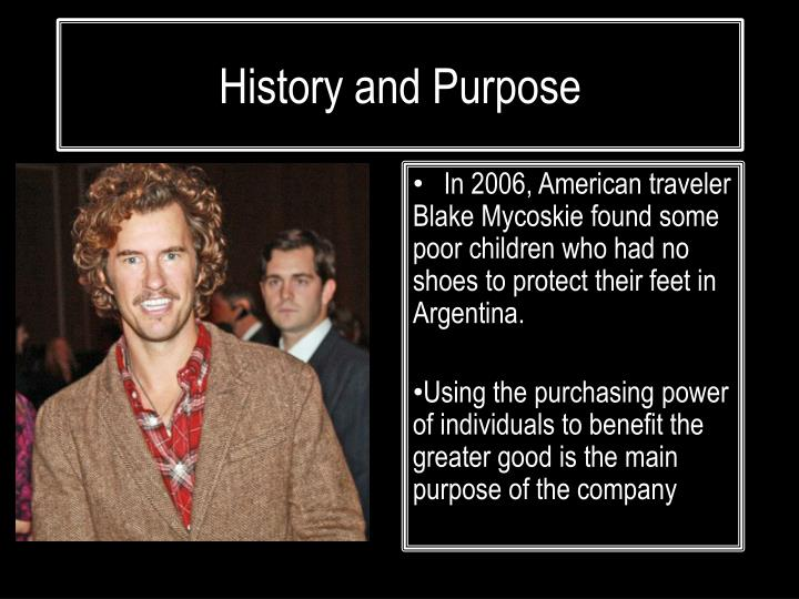 History and Purpose