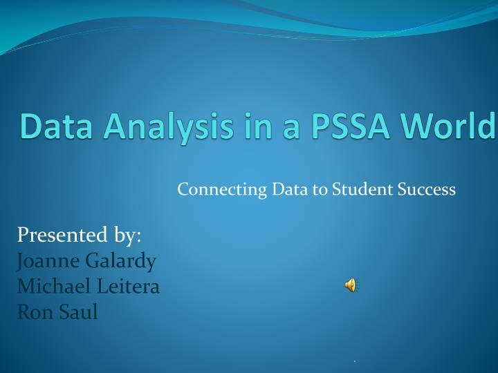 Data Analysis in a PSSA World