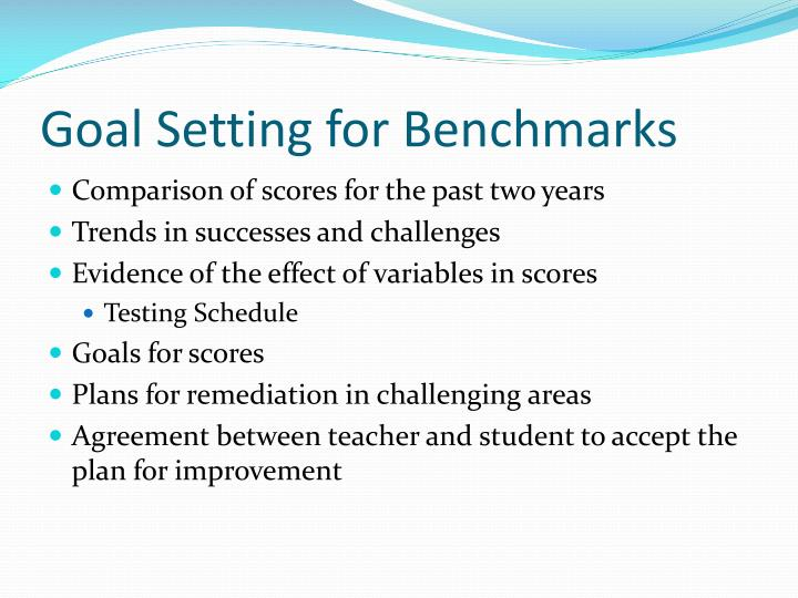 Goal Setting for Benchmarks