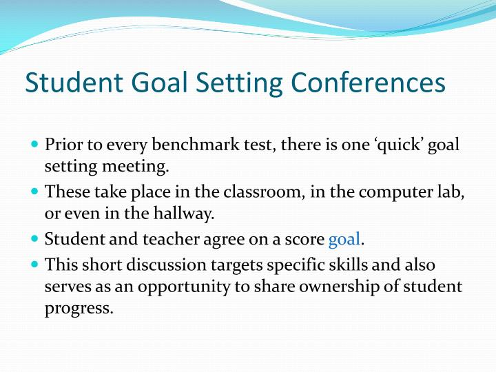 Student Goal Setting Conferences