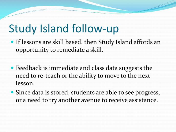 Study Island follow-up