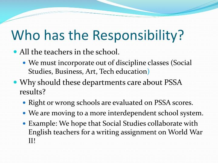 Who has the Responsibility?