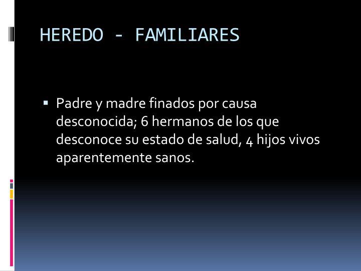 HEREDO - FAMILIARES