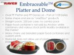 embraceable platter and dome1