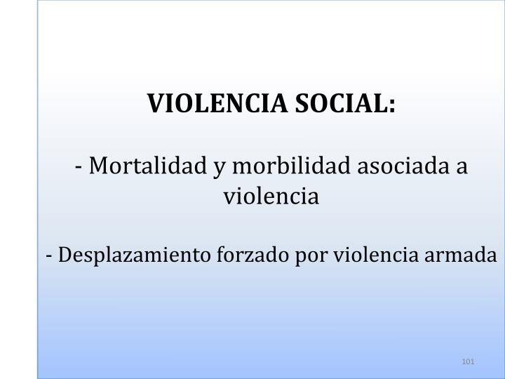 VIOLENCIA SOCIAL: