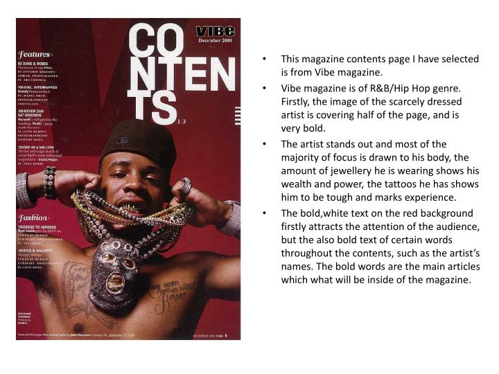 This magazine contents page I have selected is from Vibe magazine.