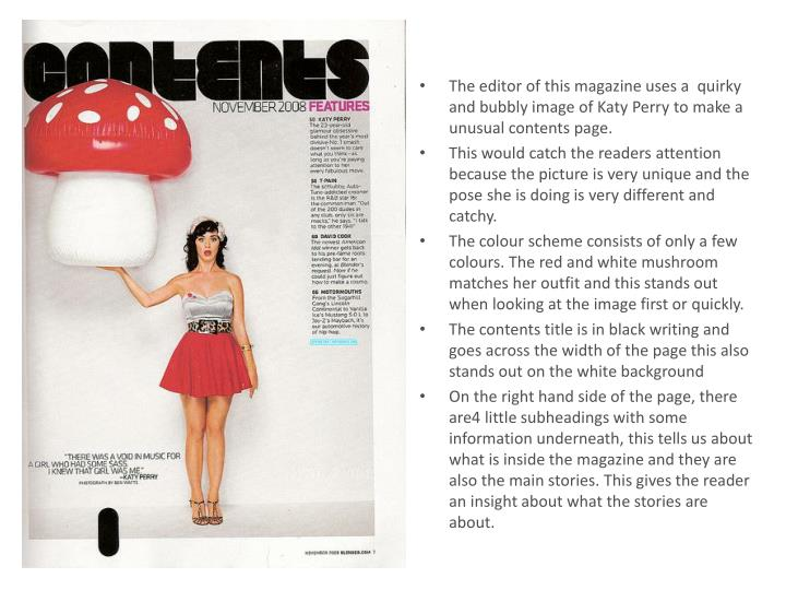 The editor of this magazine uses a  quirky and bubbly image of Katy Perry to make a unusual contents page.