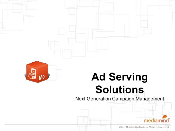 Ad Serving Solutions