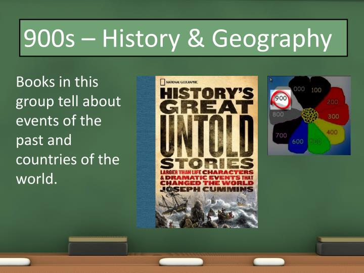 900s – History & Geography