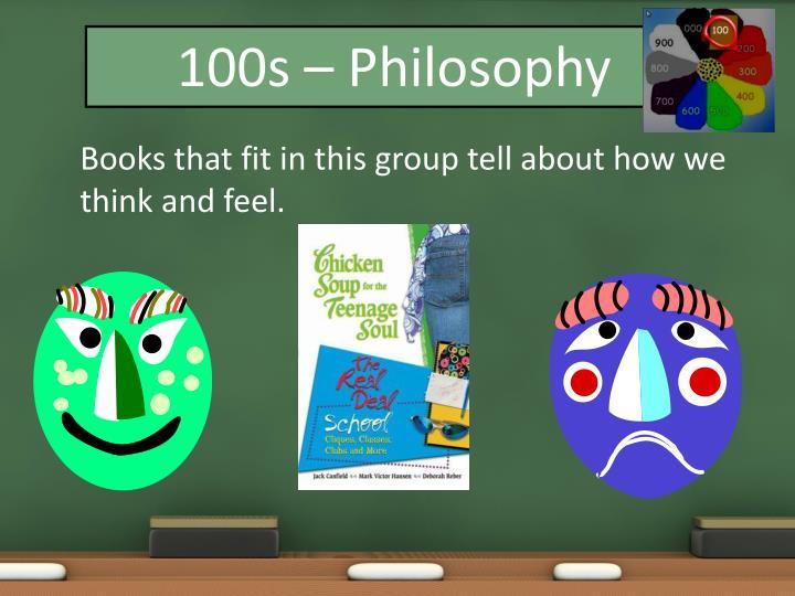 100s – Philosophy