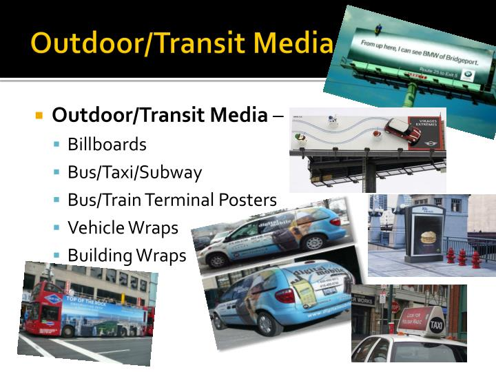 Outdoor/Transit Media