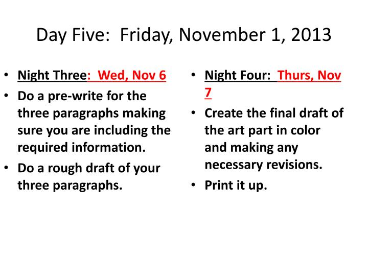 Day Five:  Friday, November 1, 2013