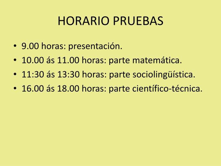 HORARIO PRUEBAS