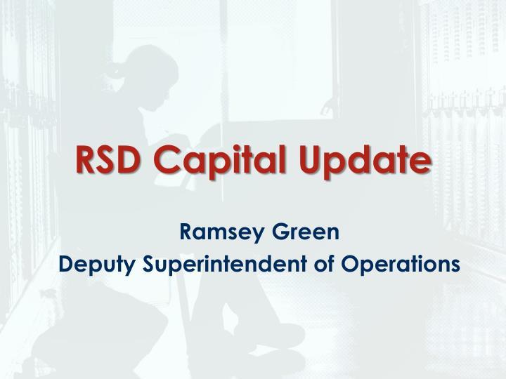 RSD Capital Update