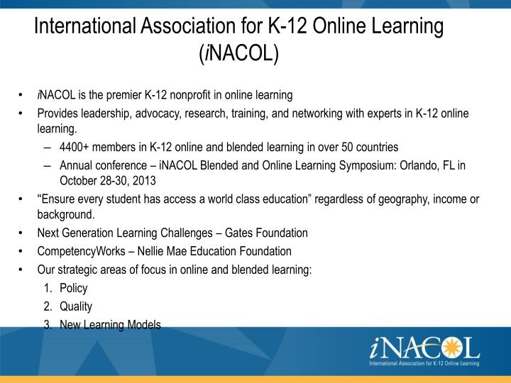 International association for k 12 online learning i nacol