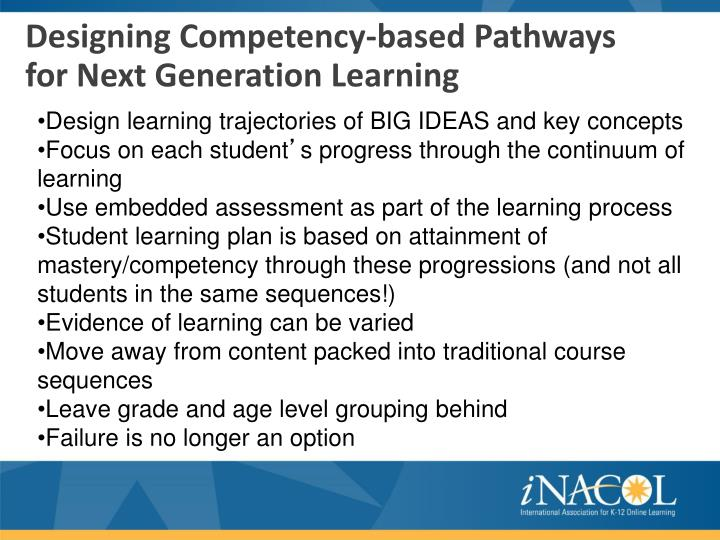 Designing Competency-based Pathways for Next Generation Learning