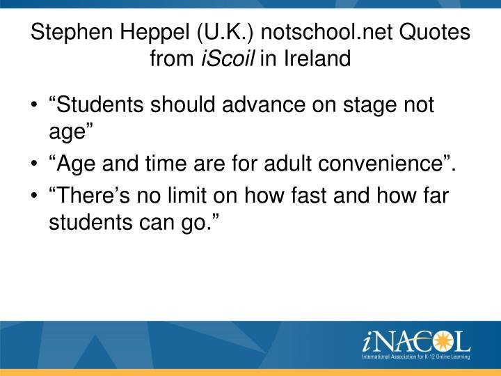 Stephen Heppel (U.K.) notschool.net Quotes from