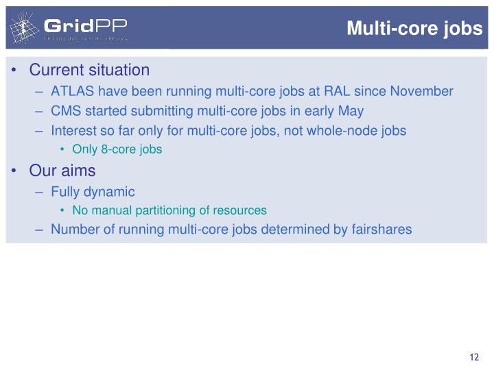 Multi-core jobs